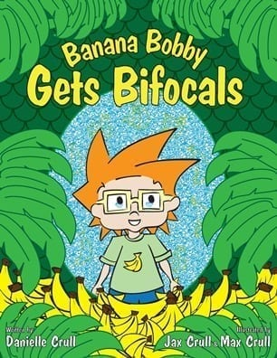 Banana Bobby Gets Bifocals Book